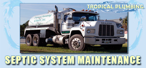 Tropical Plumbing Septic System Maintenenace